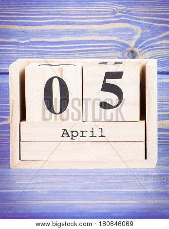 April 5Th. Date Of 5 April On Wooden Cube Calendar