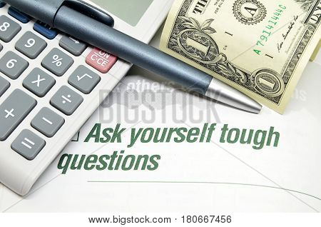 Ask Yourself Tough Questions