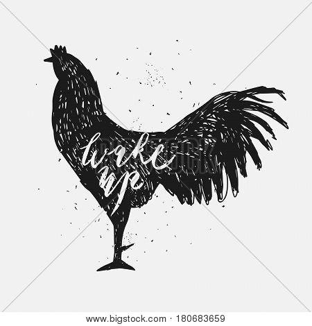 Wake up. Hipster vintage design. Hand drawn black rooster on white background.