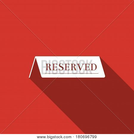 Reserved flat icon with long shadow. Vector Illustration