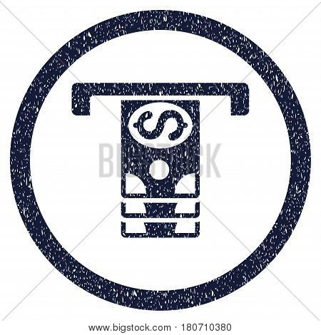 Banknotes Withdraw grainy textured icon inside circle for overlay watermark stamps. Flat symbol with dust texture. Circled vector indigo blue rubber seal stamp with grunge design.