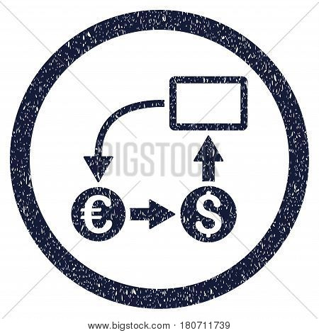 Cashflow Euro Exchange grainy textured icon inside circle for overlay watermark stamps. Flat symbol with scratched texture. Circled vector indigo blue rubber seal stamp with grunge design.