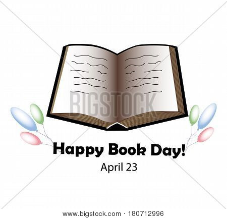 World Book and Copyright Day. 23 April. Open book. Balloon. Vector illustration