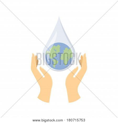 Save water concept. Hands holding drop save water protect. Vector illustration.
