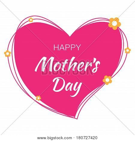 Happy Mothers Day hand drawn typographic lettering with pink scribble heart isolated on white background with yellow paper flowers. Vector Illustration of a Mother's Day card.