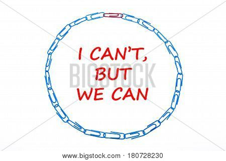 Paperclip Circle. I Can't, But We Can