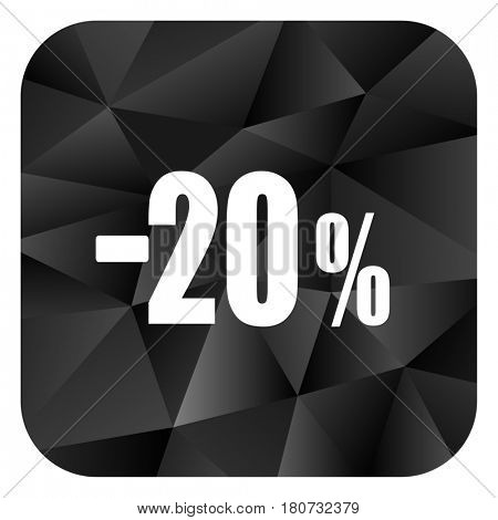 20 percent sale retail black color web modern brillant design square internet icon on white background.