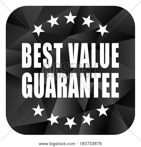 Best value guarantee black color web modern brillant design square internet icon on white background.