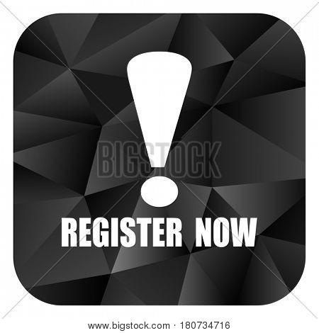 Register now black color web modern brillant design square internet icon on white background.