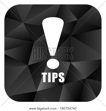 Tips black color web modern brillant design square internet icon on white background.