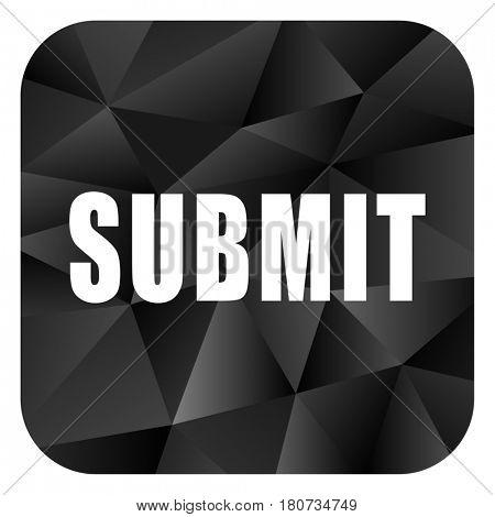 Submit black color web modern brillant design square internet icon on white background.