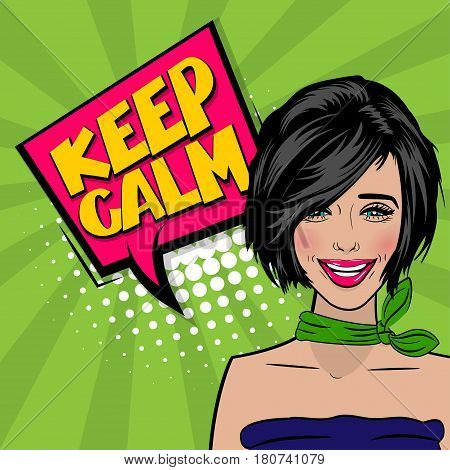 Beautiful sexy girl cool hairstyle say keep calm, smiling in pop art stule. Comic book retro texture halftone background. Vector vintage dot sunbeam illustration. Colored comic text speech bubble.