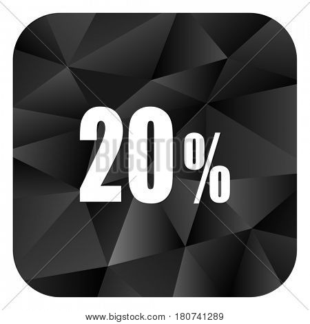 20 percent black color web modern brillant design square internet icon on white background.