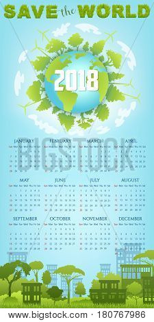 Ecology calendar template with eco green earth planet. Save the world year calendar of globe with trees, wind turbine and green city streetscape on blue sky background. Go green, eco friendly design
