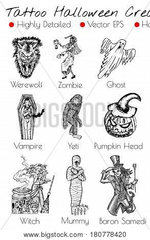 Tattoo set with hand drawn Halloween creatures like Mummy, Vampire, Witch, etc. Engraved vector illustration, black and white doodle drawings