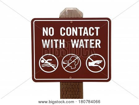 Brown sign isolated on white background. No Contact with Water. Pictograms for no drinking or touching water. Reclaimed recycled water.