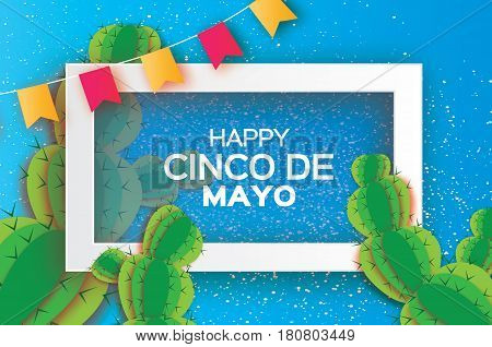 Happy Cinco de Mayo Greeting card. Origami Mexican succulents, flags. Mexico, Carnival. Blue background with paper cut cactus. Rectangle frame for text. Vector illustration.