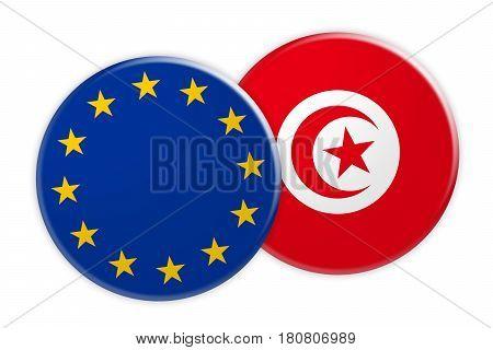 News Concept: EU Flag Button On Tunisia Flag Button 3d illustration on white background