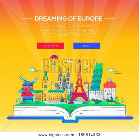 Dreaming of Europe - modern vector line travel illustration. Have a trip, enjoy your vacation. Be on a safe and exciting journey. Landmarks on a book - eiffel tower, the tower of pisa, windmill, cathedral, balloon, palace