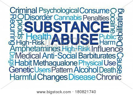 Substance Abuse Word Cloud on White Background