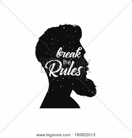 Mens Head With Beard. Break The Rules Text. Vintage Textured Image With Lettering Quote. Vector Illu