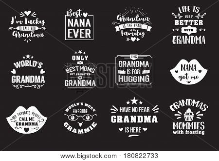 Best grandma handwritten in chalk Board lettering text, get promoted to grandmother, luckily to call, typographic design badges in calligraphy style, vector illustration on black background