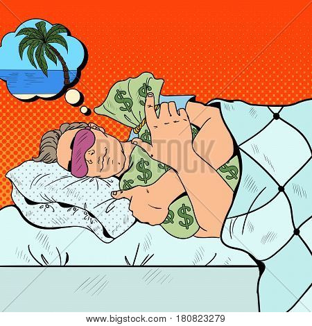 Man Sleeping in Bed with Money Bags and Dreaming about Vacations. Pop Art retro vector illustration