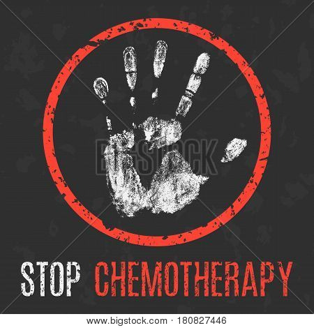 Conceptual vector illustration. Problems of humanity. Stop chemotherapy.
