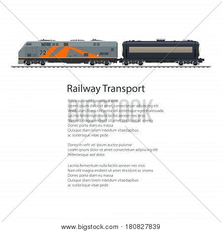 Poster Locomotive with Railway Tank Car, Cargo Train Isolated on White Background and the Text, Tank on Railway Platform for Transportation of Liquid and Loose Freights, Vector Illustration