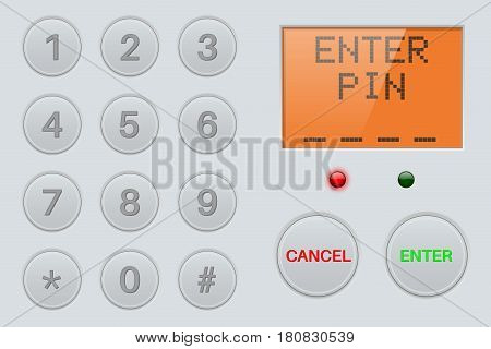 Pin enter display with number buttons. Gray plastic background. Vector illustration
