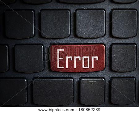 Error word on key showing fail failure mistake