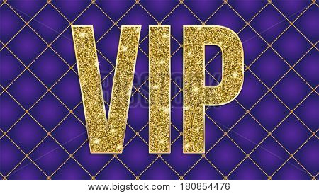VIP golden letters with glitter on abstract quilted background, luxury card. Geometric repeating luxury ornament with golden diagonal square. Template for invitation, cover or banner.