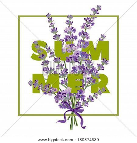 Summer floral background with beautiful lavender flowers on white background. Multicoloured typography greeting card. Vector illustration