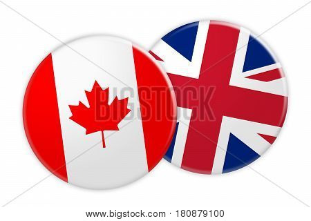 News Concept: Canada Flag Button On UK Flag Button 3d illustration on white background
