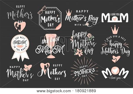 Vector illustration of logo set emblem for happy mother day greeting with lettering typography text phrase I love you, the best mom isolated on black background