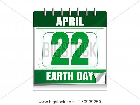 Earth Day. Wall calendar. 22 April. Earth Day date in the calendar. Desktop calendar isolated on white background. Vector illustration