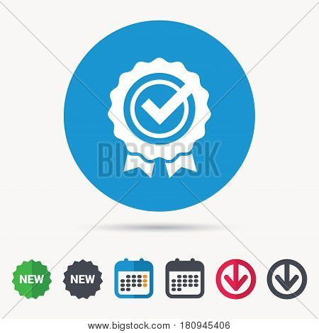 Award medal icon. Winner emblem with tick symbol. Calendar, download arrow and new tag signs. Colored flat web icons. Vector