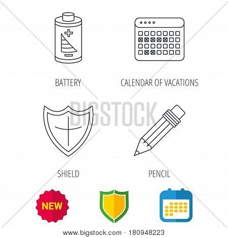 Battery, calendar and pencil icons. Vacations, shield protection linear signs. Shield protection, calendar and new tag web icons. Vector