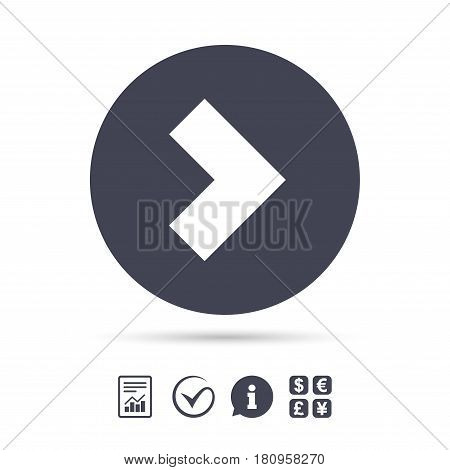 Arrow sign icon. Next button. Navigation symbol. Report document, information and check tick icons. Currency exchange. Vector