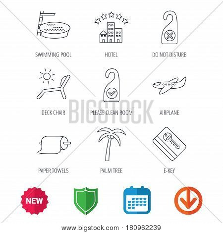 Hotel, swimming pool and beach deck chair icons. E-key, do not disturb and clean room linear signs. Paper towels, palm tree and airplane icons. New tag, shield and calendar web icons. Download arrow