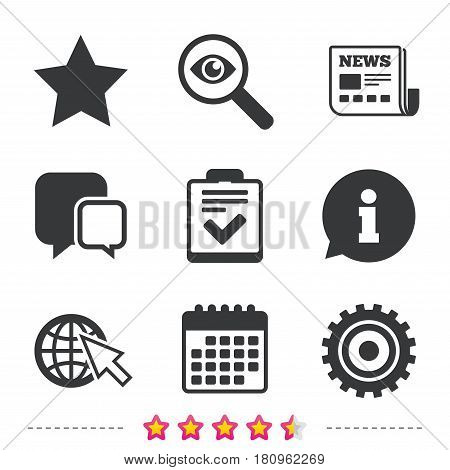 Star favorite and globe with mouse cursor icons. Checklist and cogwheel gear sign symbols. Newspaper, information and calendar icons. Investigate magnifier, chat symbol. Vector
