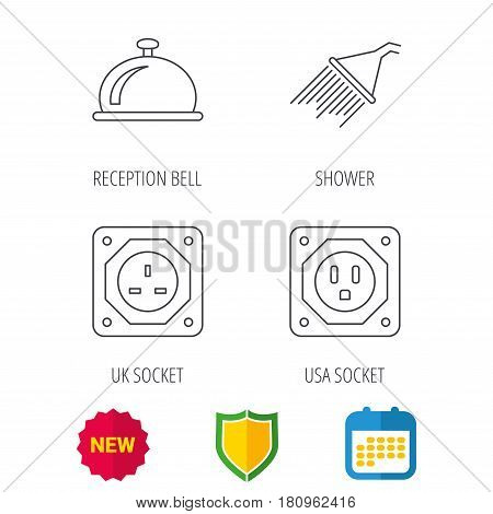 Shower, UK socket and USA socket icons. Reception bell linear sign. Shield protection, calendar and new tag web icons. Vector