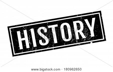 History rubber stamp. Grunge design with dust scratches. Effects can be easily removed for a clean, crisp look. Color is easily changed.