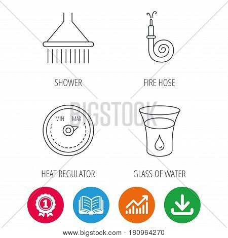 Shower, fire hose and heat regulator icons. Glass of water linear sign. Award medal, growth chart and opened book web icons. Download arrow. Vector