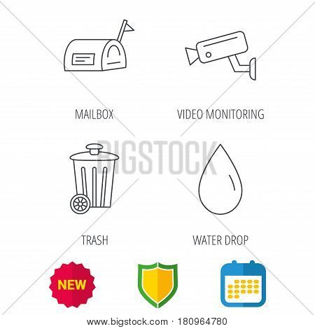 Mailbox, video monitoring and water drop icons. Trash bin linear sign. Shield protection, calendar and new tag web icons. Vector