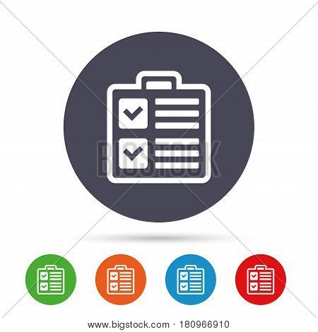 Checklist sign icon. Control list symbol. Survey poll or questionnaire form. Round colourful buttons with flat icons. Vector