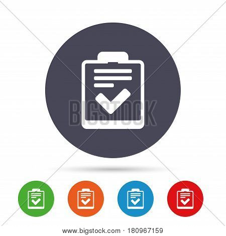 Checklist sign icon. Control list symbol. Survey poll or questionnaire feedback form. Round colourful buttons with flat icons. Vector