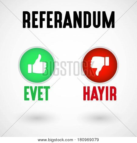 Referendum in Turkey, Yes and No buttons, Vector Illustration
