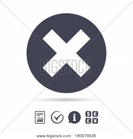 Delete sign icon. Remove button. Report document, information and check tick icons. Currency exchange. Vector