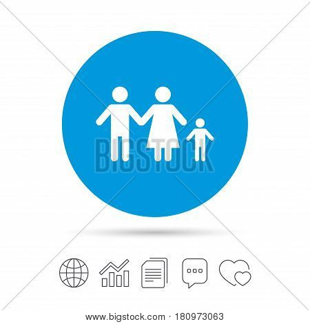 Family with one child sign icon. Complete family symbol. Copy files, chat speech bubble and chart web icons. Vector